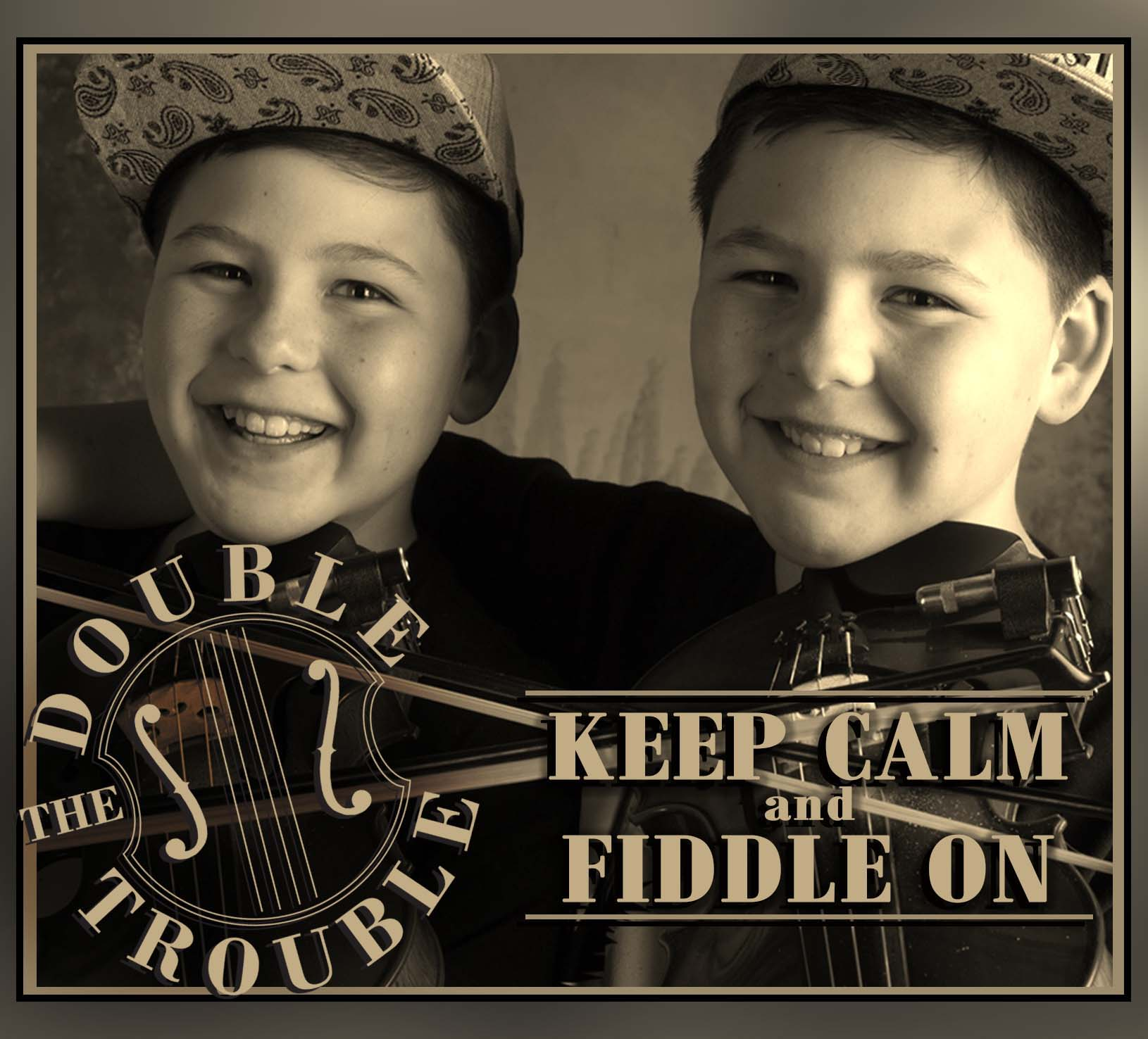Keep Calm and Fiddle On