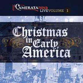 Camerata Nova Live: Christmas in Early America