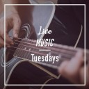 Live Music Tuesdays