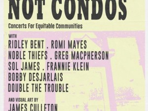 Culture Not Condos: Concerts For Equitable Communities