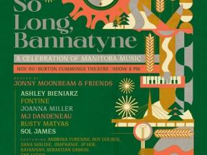 So Long, Bannatyne | A Celebration of Manitoba Music
