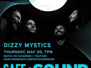 Safe + Sound | Dizzy Mystics