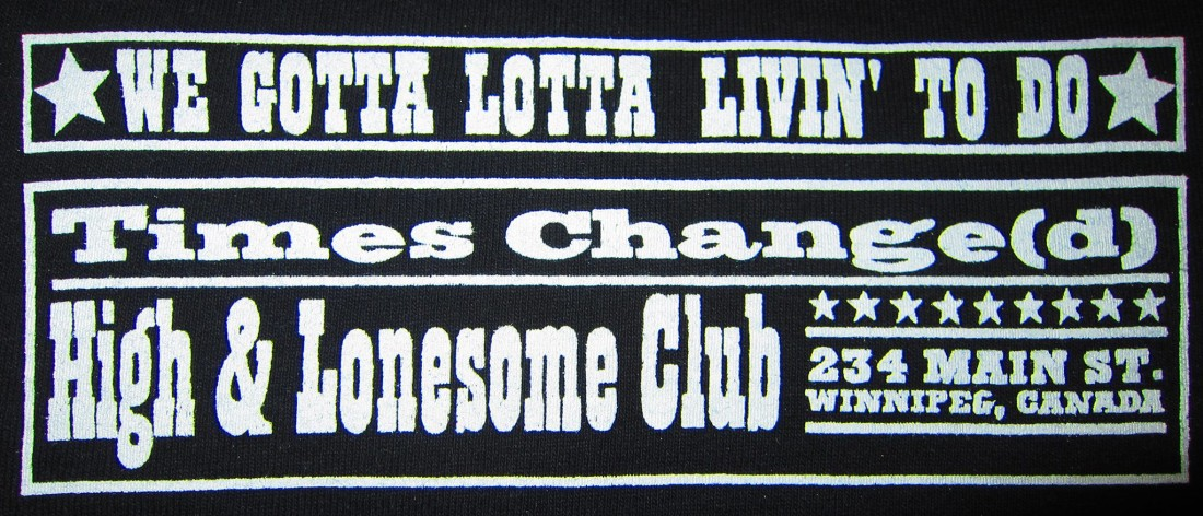 Times Change(d) High & Lonesome Club